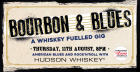 Bourbon & Blue - A Whiskey Fuelled Gig