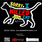 Sorry, I Killed Your Cat (by Tré Curran)