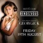 Rendezvous with special guest DJ Georgie K