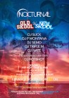 Nocturnal Old Skool Vs New Skool: The Carnival Afterparty