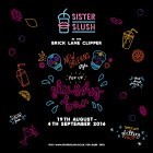 Sister Slush Closing Party