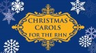 Christmas Carols for the RHN