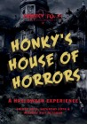 Honky's House of Horrors
