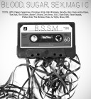 B.S.S.M (Blood. Sugar. Sex. Magic)