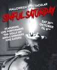 Halloween Spectacular! Sinful Saturday