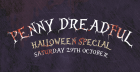 Penny Dreadful Halloween Special