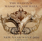 New Year's Eve 2016 - The Baron's Masquerade Ball