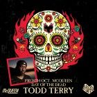 Day of The Dead with Todd Terry
