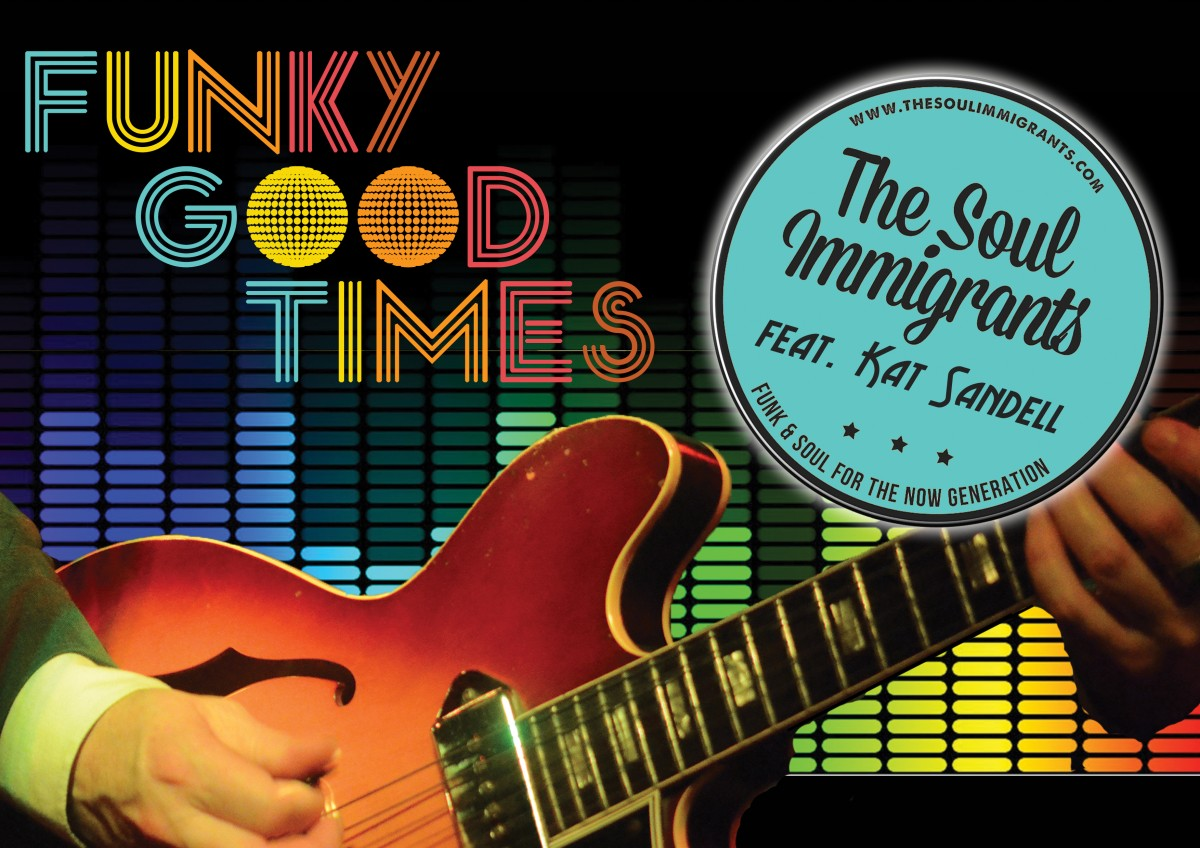 THE SOUL IMMIGRANTS FUNK & SOUL PARTY