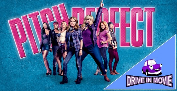 Pitch Perfect - DRIVE IN MOVIE