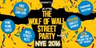 Wolf of Wall Street Party - NYE 2016