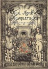 Mad Monk's Masquerade - A New Year's Eve Eve Masked Ball