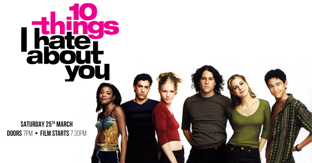 Film Night Ten Things I Hate About You: 10 Things I Hate About You The Grand London