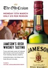 St Patricks Whiskey Tasting and Supper with Jamesons.