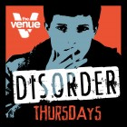 DISORDER Thursdays