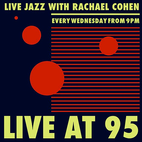 Live at 95 - Jazz at Ray's Bar