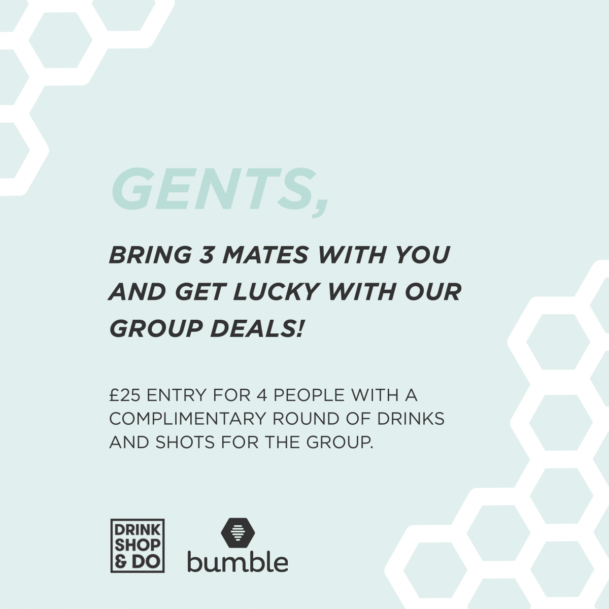 Bumble Presents: Drink, Date & Do