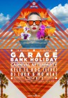 Garage Bank Holiday Carnival Afterparty