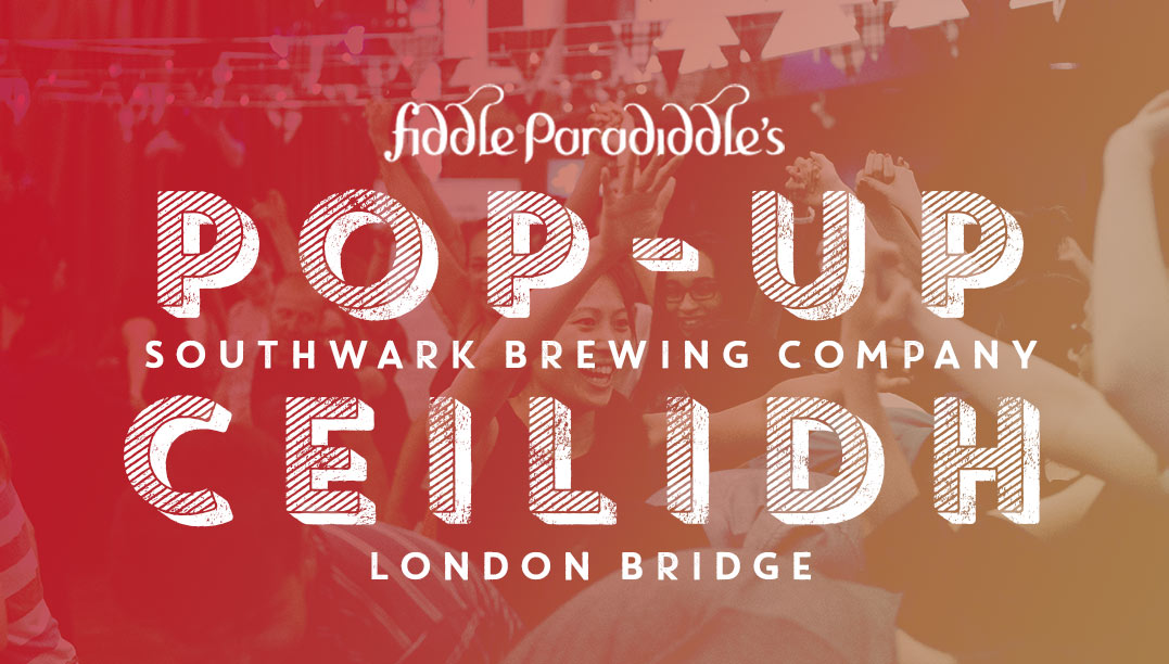 Pop-Up Ceilidh London Bridge