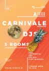 Carnivale Bank Holiday Special 6AM