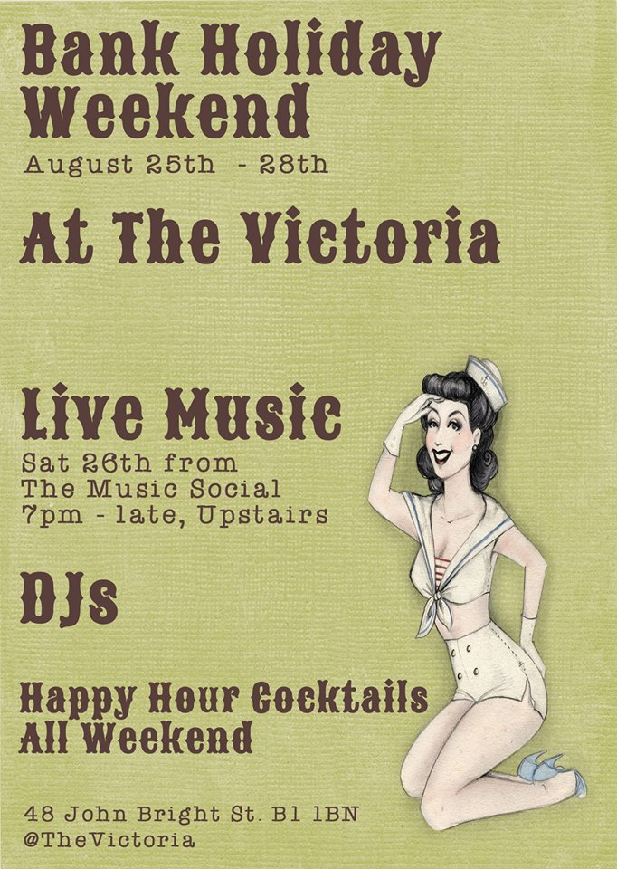 Bank holiday weekend at the vic the victoria birmingham for Grand interior designs kings heath