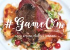 GAME AND WINE DINNER