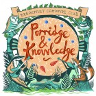 Porridge & Knowledge: October 21st