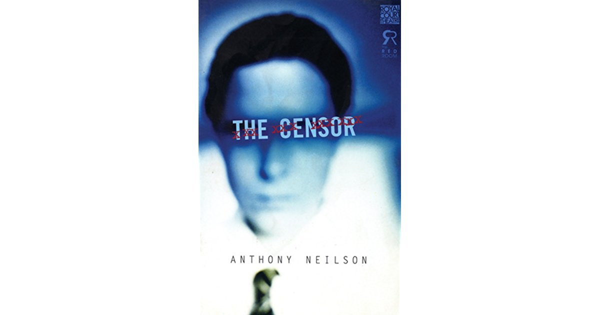 THE CENSOR by ANTHONY NEILSON