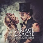 The Marriage Massacre Halloween Party