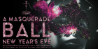 A MASQUERADE BALL - Around The World New Year Extraordinaire