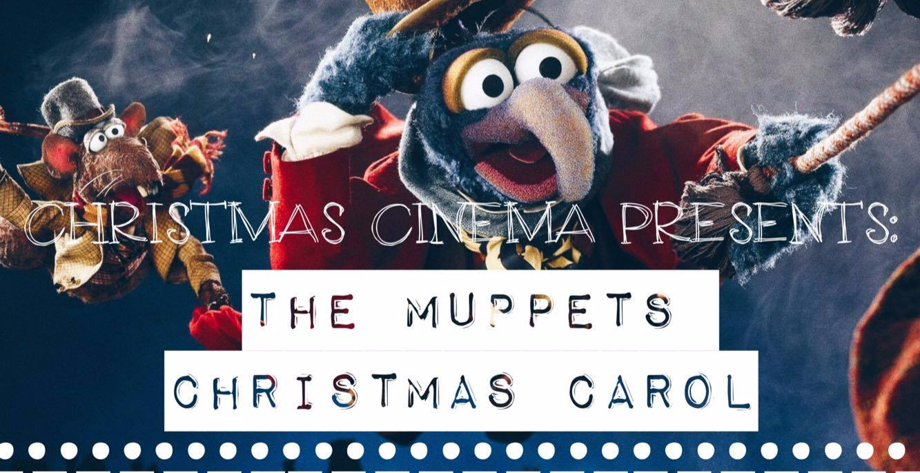 Christmas Cinema Presents: The Muppets Christmas Carol