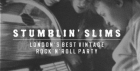 STUMBLIN' SLIMS
