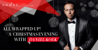 **All Wrapped Up** AN EVENING WITH DANIEL KOEK