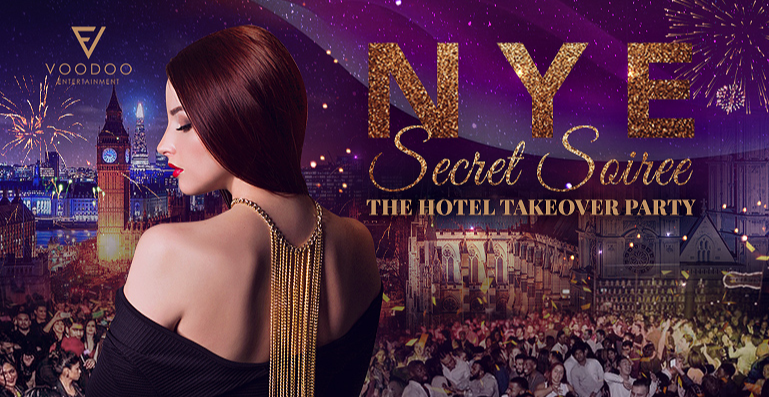 NYE SECRET SOIREE HOTEL TAKEOVER PARTY