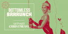 Bottomless Brunch - Lets get Christmessy