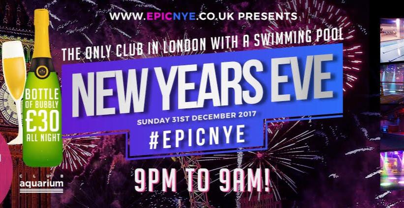 EPIC NYE 2017 Club Aquarium London | DesignMyNight