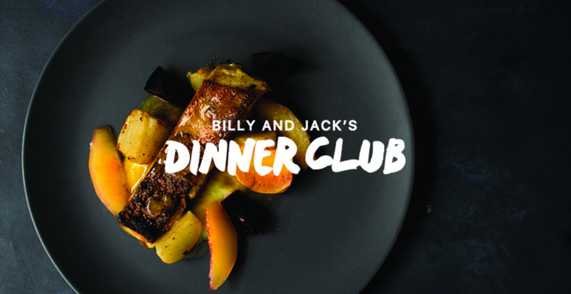Billy and Jack's Dinner Club