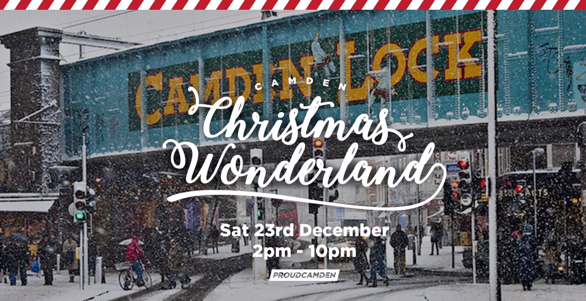 Camden S Christmas Wonderland Camden London Fun Time
