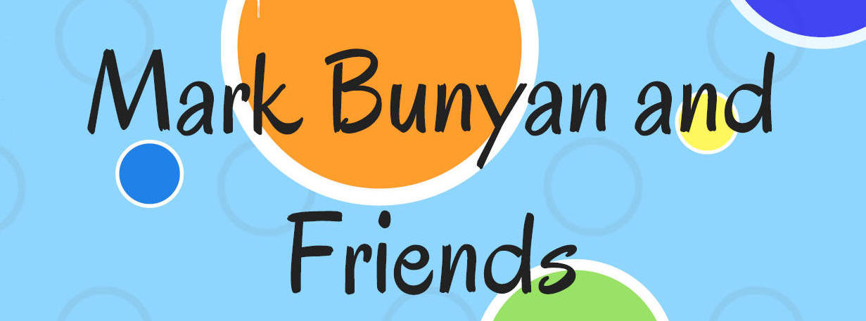 MARK BUNYAN & FRIENDS