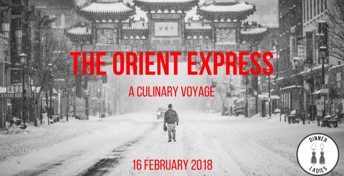 THE ORIENT EXPRESS BY THE DINNER LADIES
