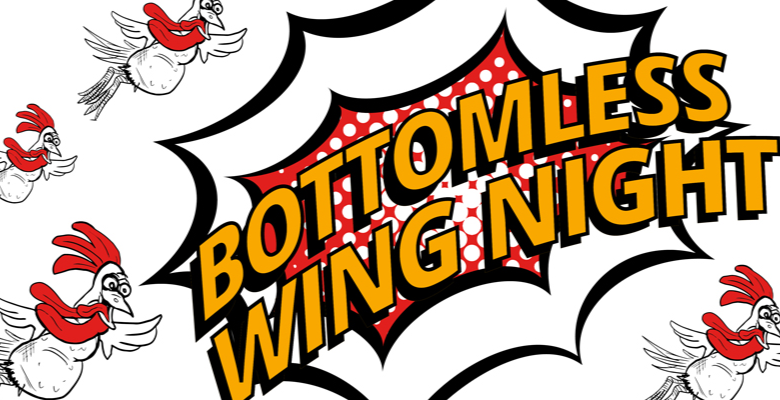 BOTTOMLESS WING NIGHT