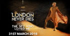 Arabic Special - London Never Dies - The Spy Who Loved Me