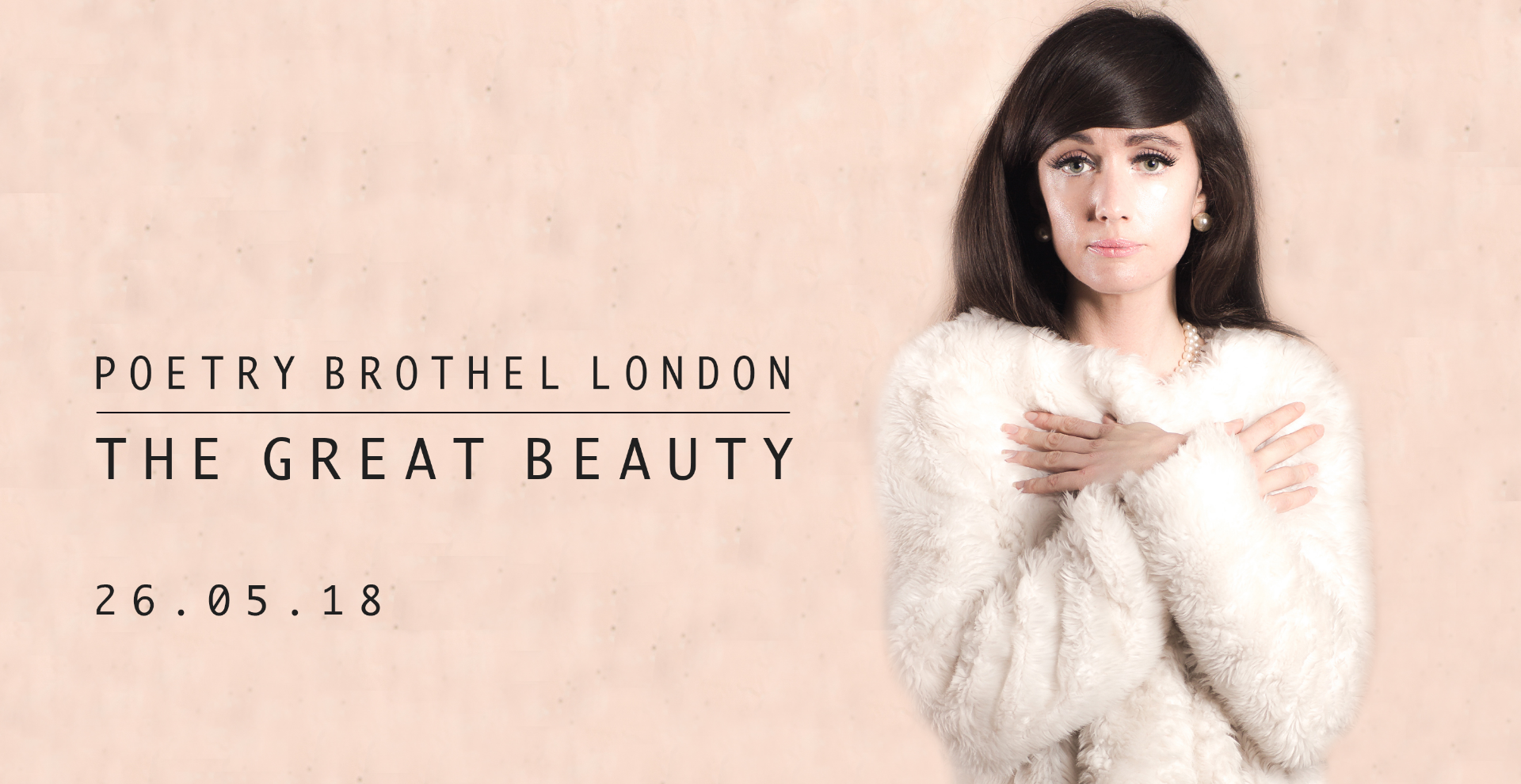 The Poetry Brothel London -The Great Beauty-