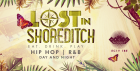 Lost In Shoreditch: Summer Day Party