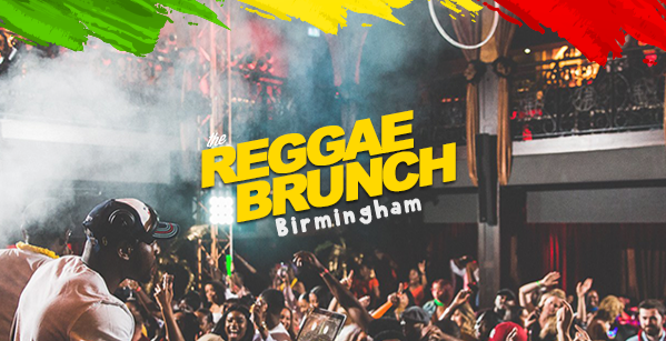 The Reggae Brunch Birmingham - Sat 21st July