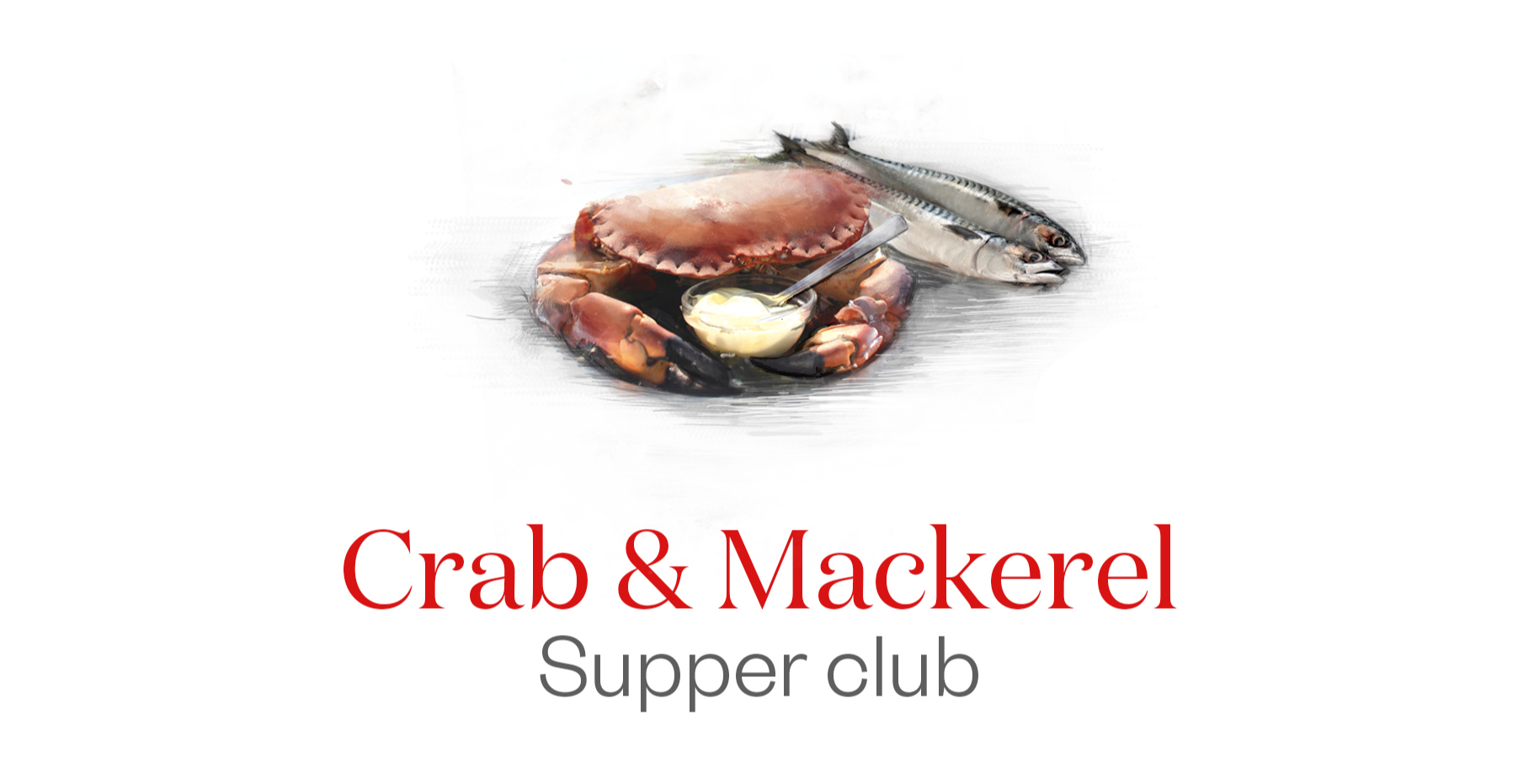 Crab and Mackerel Supper Club