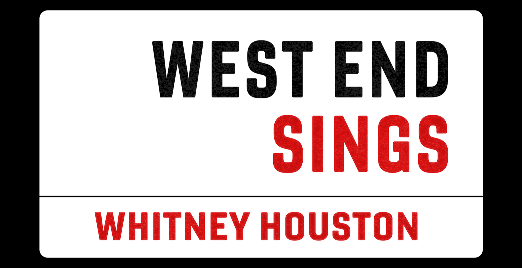 West End Sings...Whitney Houston