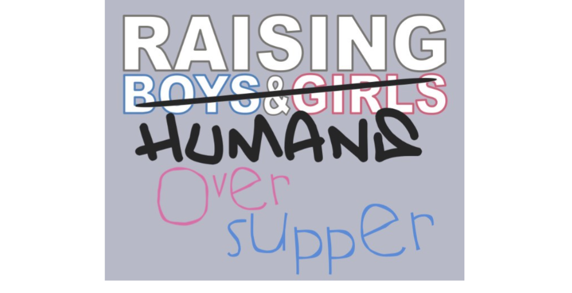Raising Humans - Over Supper