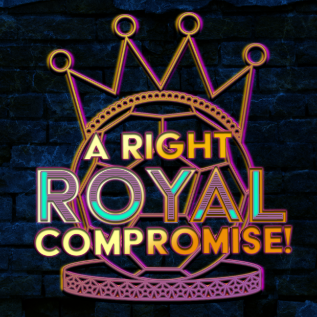 A Right Royal Compromise