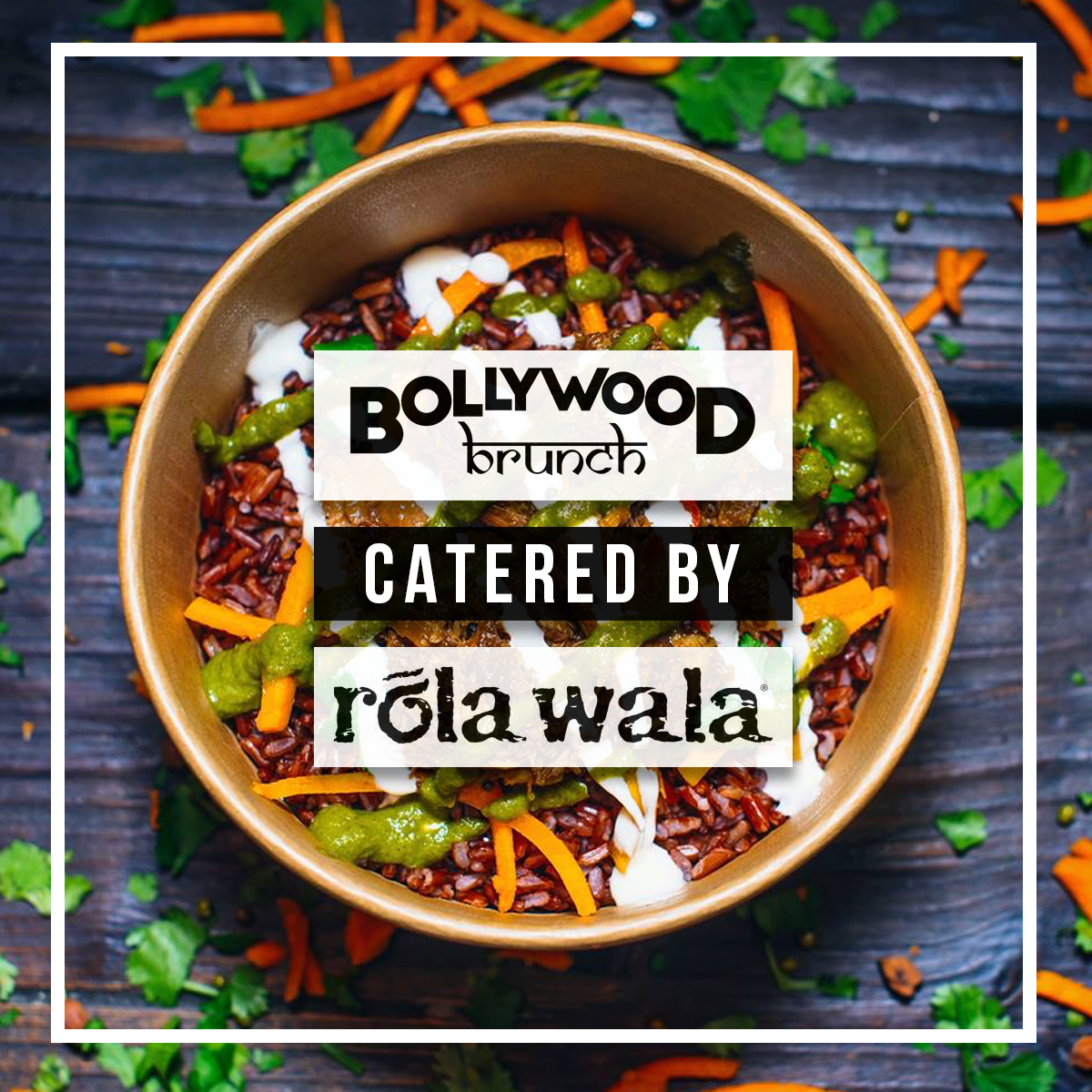 The Bollywood Brunch - July 14th